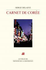 Serge Delaive | Carnet de Corée.